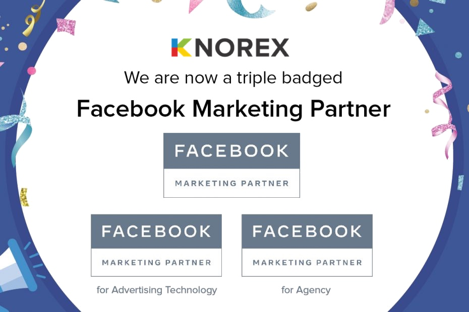 Knorex Recognized As A Triple-Badged Facebook Marketing Partner 1